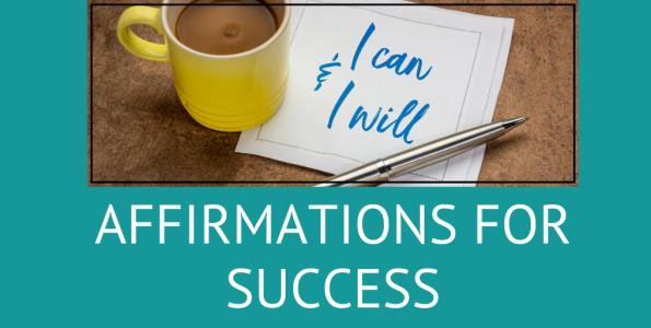 """a photo of white napkin with the words """"I can and I will"""" written on it, sitting on a wooden table next to a yellow mug filled with coffee. The image represents positive affirmations for success and the success mindset of a winner."""